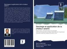 Couverture de Stockage et application de la chaleur solaire