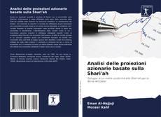 Copertina di Analisi delle proiezioni azionarie basate sulla Shari'ah