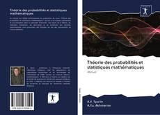 Bookcover of Théorie des probabilités et statistiques mathématiques