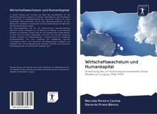 Bookcover of Wirtschaftswachstum und Humankapital