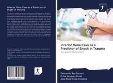 Обложка Inferior Vena Cava as a Predictor of Shock in Trauma