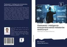 Bookcover of Osobowość i inteligencja emocjonalna wśród inwestorów detalicznych