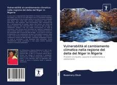 Buchcover von Vulnerabilità al cambiamento climatico nella regione del delta del Niger in Nigeria