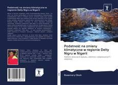 Couverture de Podatność na zmiany klimatyczne w regionie Delty Nigru w Nigerii