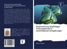 Buchcover von Untersuchung langfristiger Trübungstrends in verschiedenen Umgebungen
