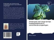 Buchcover von Onderzoek naar lange termijn troebelheidstrends in verschillende omgevingen