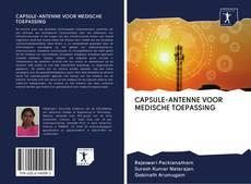 Copertina di CAPSULE-ANTENNE VOOR MEDISCHE TOEPASSING