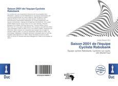Bookcover of Saison 2001 de l'équipe Cycliste Rabobank