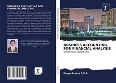 Bookcover of BUSINESS ACCOUNTING FOR FINANCIAL ANALYSIS