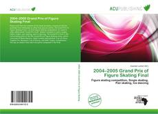 Bookcover of 2004–2005 Grand Prix of Figure Skating Final