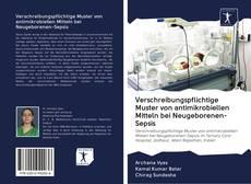 Buchcover von Verschreibungspflichtige Muster von antimikrobiellen Mitteln bei Neugeborenen-Sepsis