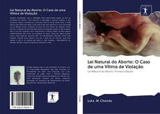 Lei Natural do Aborto: O Caso de uma Vítima de Violação的封面