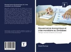Bookcover of Gouvernance économique et crise monétaire au Zimbabwe
