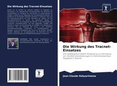 Bookcover of Die Wirkung des Tracnet-Einsatzes