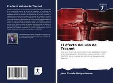Bookcover of El efecto del uso de Tracnet