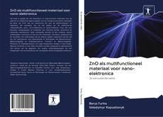 Bookcover of ZnO als multifunctioneel materiaal voor nano-elektronica