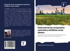 Potencial de los compuestos naturales y sintéticos como obesos的封面