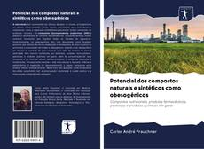 Capa do livro de Potencial dos compostos naturais e sintéticos como obesogénicos