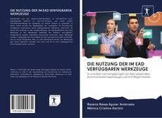 Capa do livro de DIE NUTZUNG DER IM EAD VERFÜGBAREN WERKZEUGE
