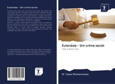 Copertina di Eutanásia - Um crime social