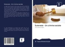 Copertina di Eutanasia - Un crimine sociale