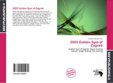 Bookcover of 2005 Golden Spin of Zagreb