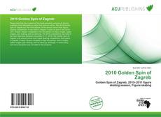 Bookcover of 2010 Golden Spin of Zagreb