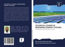 Bookcover of TECHNICAL COURSE IN RENEWABLE ENERGY SYSTEMS