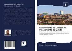 Bookcover of Envolvimento do Cidadão no Planeamento da Cidade