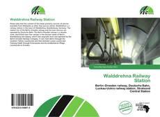 Portada del libro de Walddrehna Railway Station