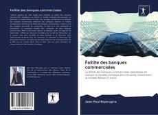 Portada del libro de Faillite des banques commerciales