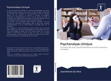 Couverture de Psychanalyse clinique