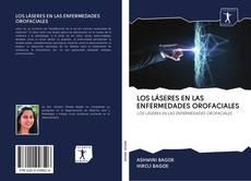 Bookcover of LOS LÁSERES EN LAS ENFERMEDADES OROFACIALES