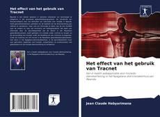 Bookcover of Het effect van het gebruik van Tracnet