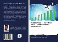 Bookcover of Probabilidad de pérdida de M/G/2 con Custormers impacientes