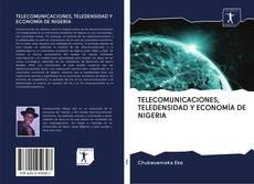Buchcover von TELECOMUNICACIONES, TELEDENSIDAD Y ECONOMÍA DE NIGERIA