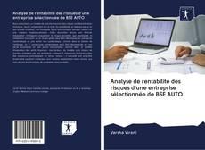 Capa do livro de Analyse de rentabilité des risques d'une entreprise sélectionnée de BSE AUTO