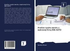 Copertina di Analiza ryzyka zwrotu z wybranej firmy BSE AUTO