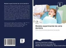 Couverture de Modelo experimental de cárie dentária