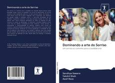 Couverture de Dominando a arte do Sorriso