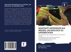 Bookcover of WHATSAPP MESSENGER ALS MEDIEN, UM ENGLISCH ZU UNTERRICHTEN