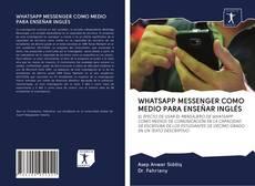 Couverture de WHATSAPP MESSENGER COMO MEDIO PARA ENSEÑAR INGLÉS