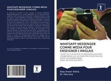 Couverture de WHATSAPP MESSENGER COMME MÉDIA POUR ENSEIGNER L'ANGLAIS