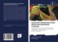 Couverture de WHATSAPP MESSENGER COME MEDIA PER INSEGNARE L'INGLESE