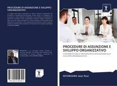 PROCEDURE DI ASSUNZIONE E SVILUPPO ORGANIZZATIVO的封面