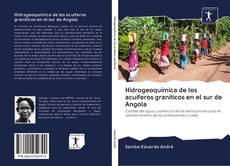 Buchcover von Hidrogeoquímica de los acuíferos graníticos en el sur de Angola