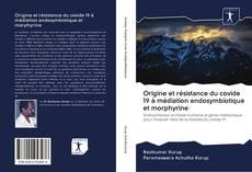 Bookcover of Origine et résistance du covide 19 à médiation endosymbiotique et morphyrine