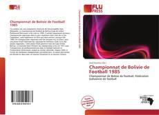 Bookcover of Championnat de Bolivie de Football 1985