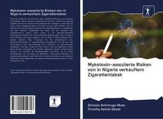Bookcover of Mykotoxin-assoziierte Risiken von in Nigeria verkauftem Zigarettentabak