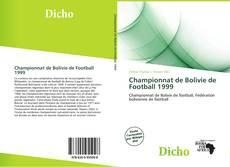 Bookcover of Championnat de Bolivie de Football 1999